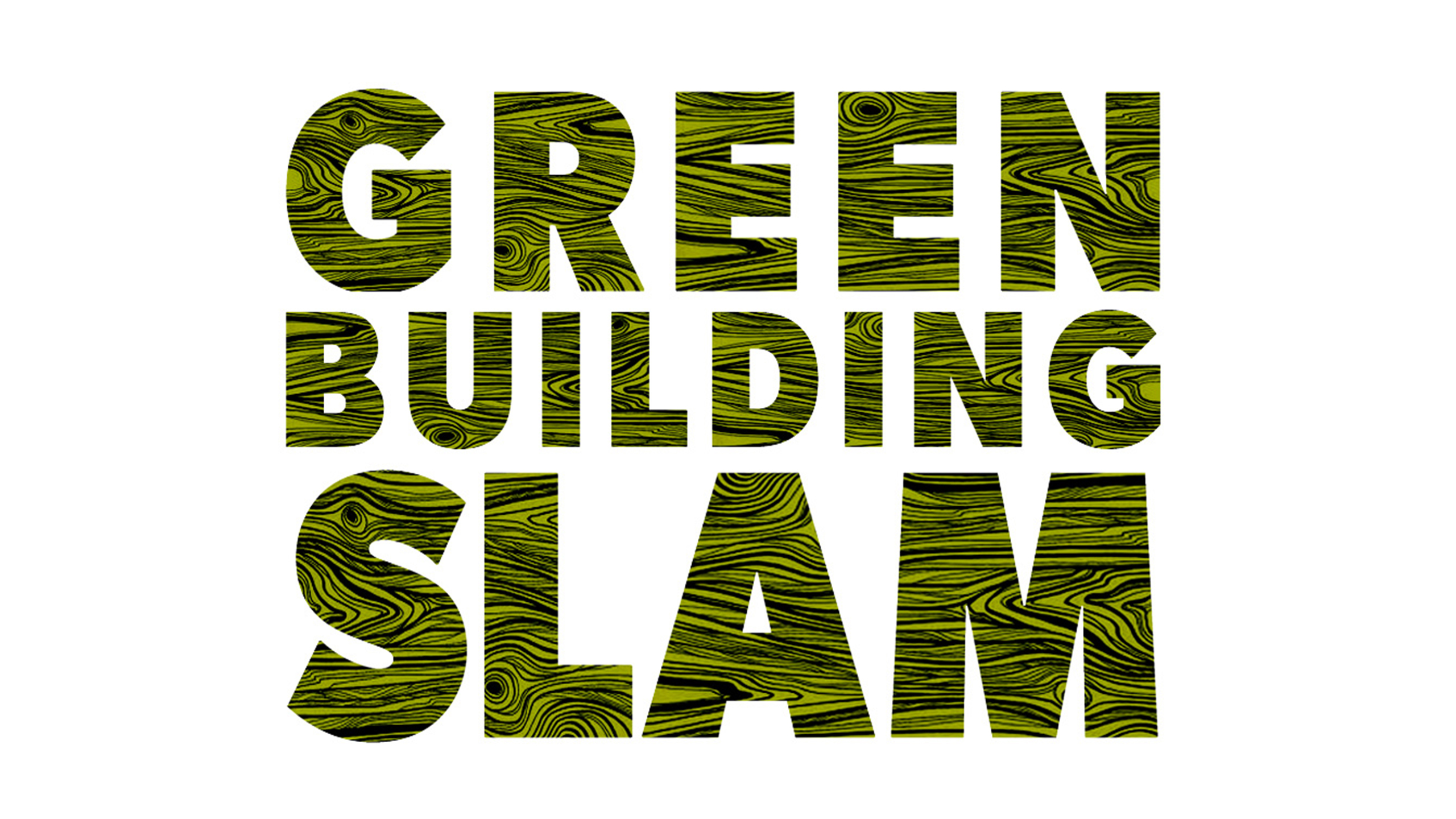 Mark Your Calendars for the Green Building Slam – Board & Vellum